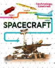 Technology Timelines: Spacecraft - Book