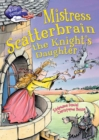 Race Further with Reading: Mistress Scatterbrain the Knight's Daughter - Book