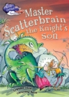 Race Further with Reading: Master Scatterbrain the Knight's Son - Book