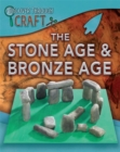 Discover Through Craft: The Stone Age and Bronze Age - Book