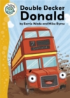 Tadpoles: Double Decker Donald - Book