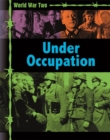 World War Two: Occupation and Resistance - Book