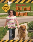 Keep Yourself Safe: Being Safe Out and About - Book