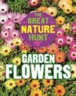 The Great Nature Hunt: Garden Flowers - Book