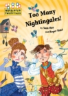 Hopscotch Twisty Tales: Too Many Nightingales! - Book