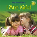 Little Stars: My Behaviour: I Am Kind - Book