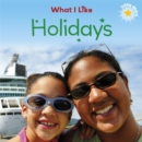 Little Stars: What I Like: Holidays - Book
