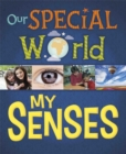 Our Special World: My Senses - Book