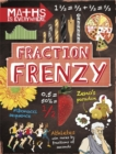 Maths is Everywhere: Fraction Frenzy : Fractions and decimals - Book