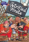 Race Further with Reading: The Petrified Pirate - Book