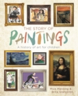 The Story of Paintings : A history of art for children - Book