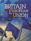 Britain and the European Union : A Comprehensive Guide for Children - Book