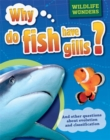 Wildlife Wonders: Why Do Fish Have Gills? - Book