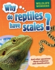 Wildlife Wonders: Why Do Reptiles Have Scales? - Book