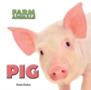 Farm Animals: Pig - Book