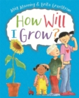 How Will I Grow? - Book