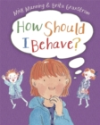 How Should I Behave? - Book