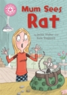 Reading Champion: Mum Sees Rat : Independent Reading Pink 1A - Book