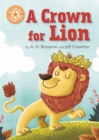 Reading Champion: A Crown for Lion : Independent Reading Orange 6 - Book