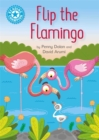 Reading Champion: Flip the Flamingo : Independent Reading Blue 4 - Book