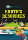 Geographics: Earth's Resources - Book
