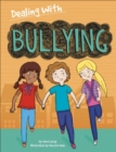Dealing With...: Bullying - Book