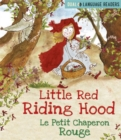 Dual Language Readers: Little Red Riding Hood: Le Petit Chaperon Rouge : English and French fairy tale - Book