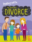 Dealing With...: My Parents' Divorce - Book