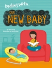 Dealing With...: Our New Baby - Book