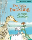 Dual Language Readers: The Ugly Duckling: Le Vilain Petit Canard - Book