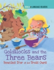Dual Language Readers: Goldilocks and the Three Bears: Boucle D'or Et Les Trois Ours - Book