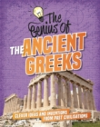 The The Ancient Greeks : Clever Ideas and Inventions from Past Civilisations - Book