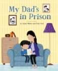 My Dad's in Prison - Book