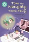 Reading Champion: Tom the Naughty Tooth Fairy : Independent Reading Turquoise 7 - Book