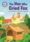 Reading Champion: The Hen Who Cried Fox : Independent Reading Purple 8 - Book