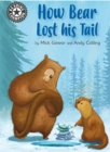 Reading Champion: How Bear Lost His Tail : Independent Reading 11 - Book