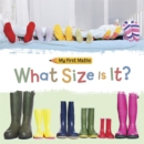My First Maths: What Size Is It? - Book