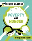 Stand Against: Poverty and Hunger - Book