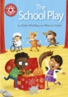 The School Play : Independent Reading Red 2 - Book