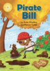 Reading Champion: Pirate Bill : Independent Reading Yellow 3 - Book