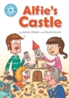 Reading Champion: Alfie's Castle : Independent Reading Blue 4 - Book