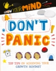 Grow Your Mind: Don't Panic - Book