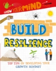 Grow Your Mind: Build Resilience - Book