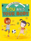Get Into Science: You and Your Body - Book