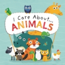 I Care About: Animals - Book
