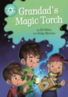 Reading Champion: Grandad's Magic Torch : Independent Reading Turquoise 7 - Book