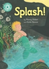 Reading Champion: Splash! : Independent Reading Turquoise 7 - Book