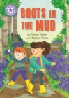 Boots in the Mud : Independent Reading Purple 8 - Book