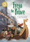 Reading Champion: Freya the Brave : Independent Reading Gold 9 - Book