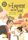 Reading Champion: The Emperor and the Seed : Independent Reading 12 - Book
